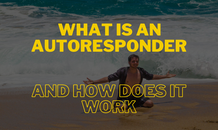 What is an autoresponder and how does it work