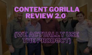 Content Gorilla Review 2.0